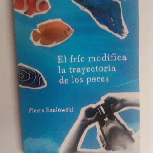 El frío modifica la trayectoria de los peces (Pierre Szalowski)