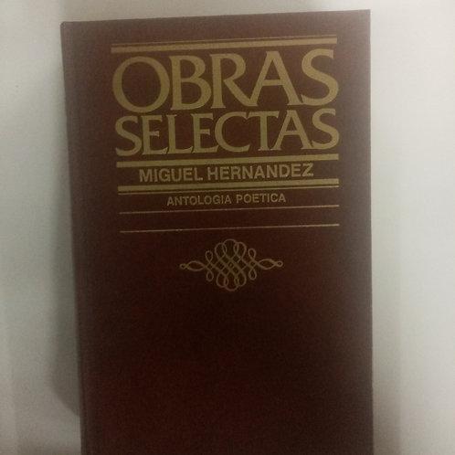 Obras selectas. Antologia poetica (Miguel Hernandez)