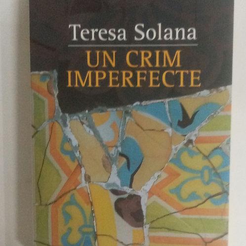 Un crim imperfecte (Teresa Solana)