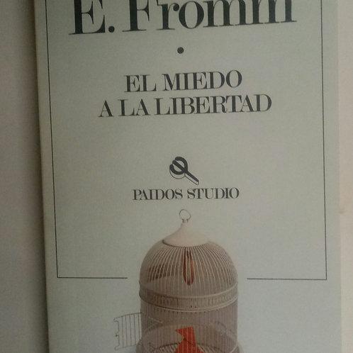 El miedo a la libertad (E. FROMM)