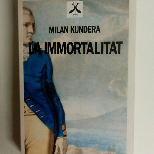 La inmortalitat (Milan Kundera)