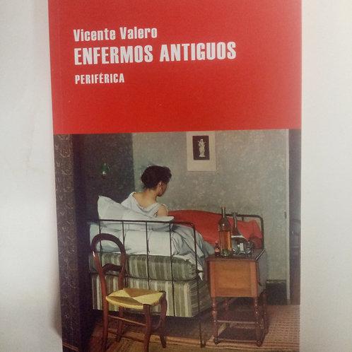 Enfermos antiguos (Vicente Valero)