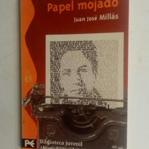 Papel mojado (Juan José Millas)