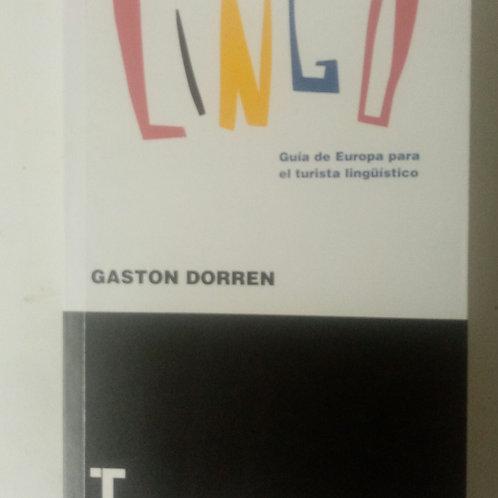 Lingo. Guía de Europa para el turista lingüistico(Gasron Dorren)
