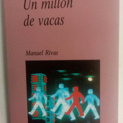 Un millón de vacas (Manuel Rivas)