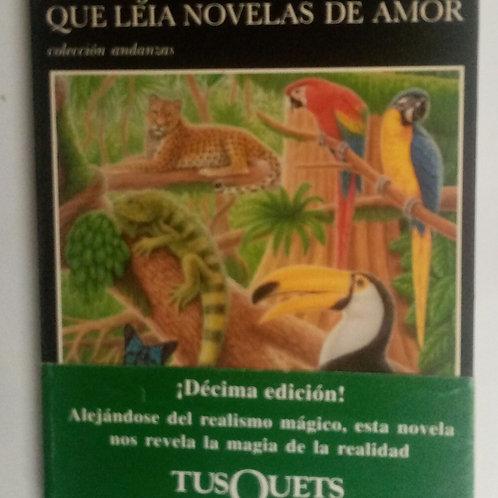 Un viejo que leía novelas de amor (Luis Sepúlveda)