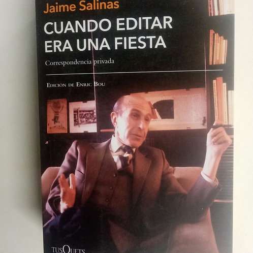 Cuando editar era una fiesta (Jaime Salinas)