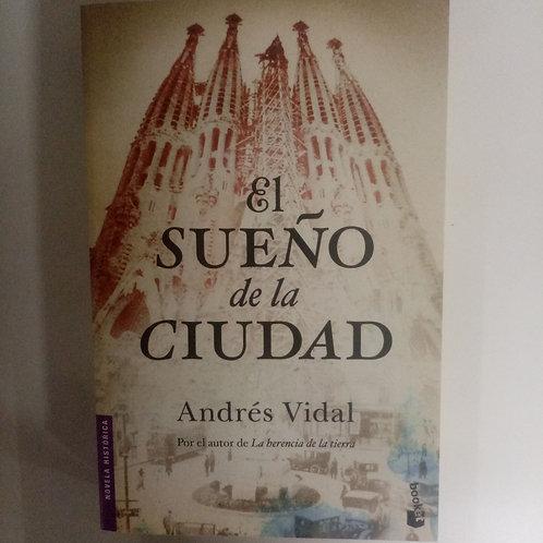 El sueño de la ciudad (Andrés Vidal)