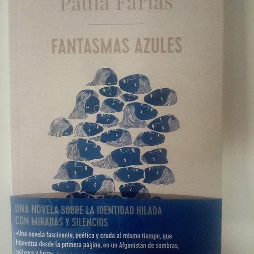 Fantasmas azules (Paula Farias)