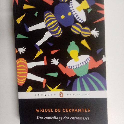 Dos comedias y dos estremeses (Miguel de Cervantes)