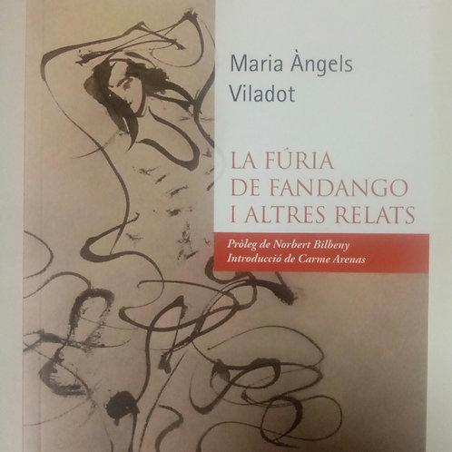 La fúria de fandango i altres relats (Maria Angels Viladot)