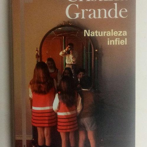 Naturaleza infiel (Cristina Grande)