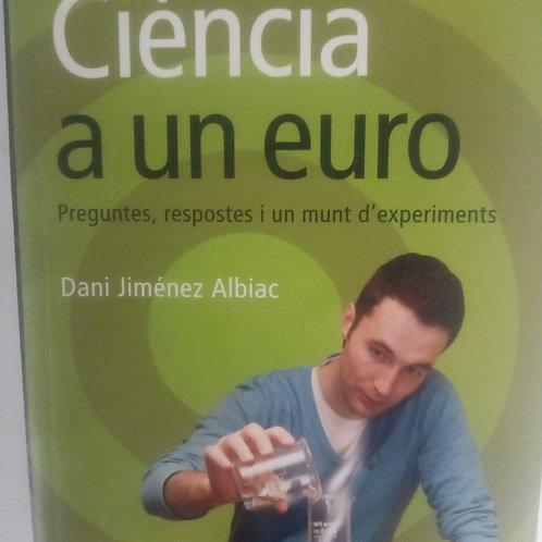 Ciencia a un euro ( Dani Jiménez Albiac)