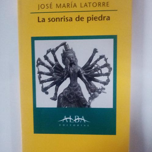 La sonrisa de piedra (José María Latorre)