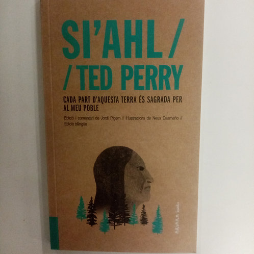 Si'ahl (Ted Perry)