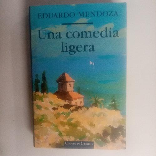 Una comedia ligera (Eduardo Mendoza)