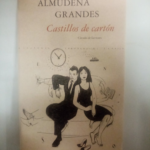 Castillos de cartón (Almudena Grandes)