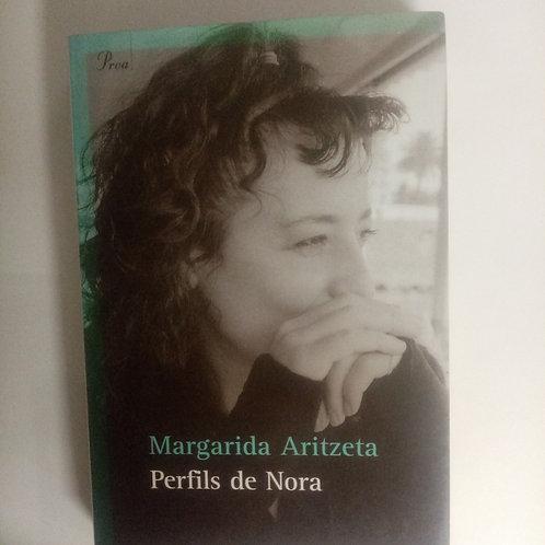 Perfils de Nora (Margarida Aritzeta)