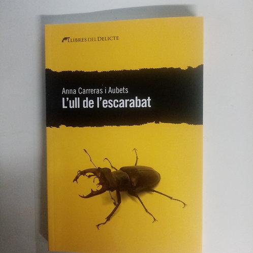 L'ull de l'escarabat (Anna Carreras I Aubets)