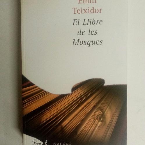 El llibre de les Mosques (Emilí Teixedor)