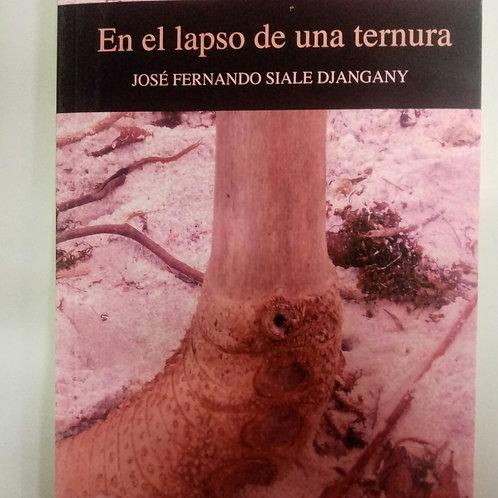 En el lapso de la ternura (José Fernando Siale Djangany)