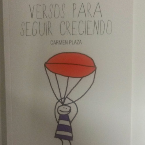 Versos para seguir creciendo (Carmen Plaza)