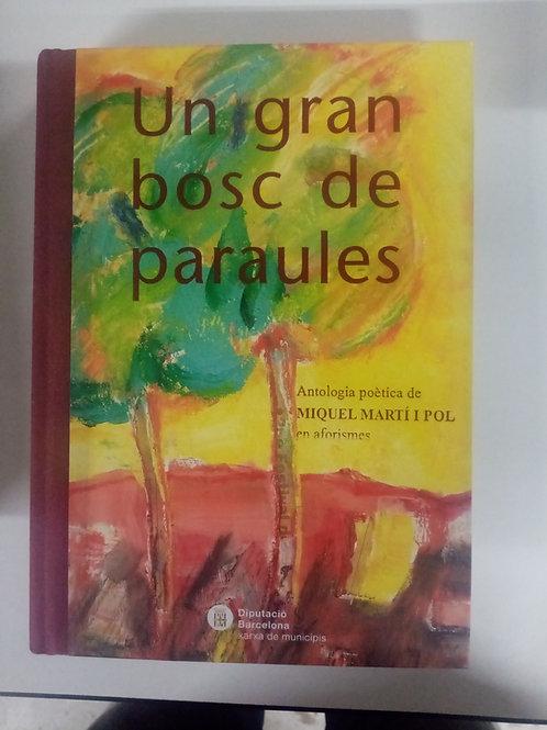 Un gran bosque de paraules (Miguel Martí I Pol)