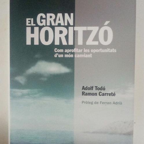 El gran horitzó (Adolf Todó Ramon Carreté)