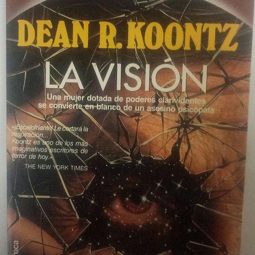 La visión (Dean R. Koontz)