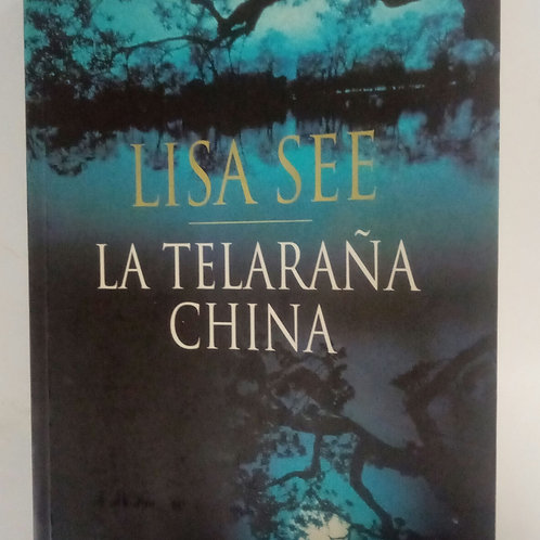 La telaraña china (Lisa See)