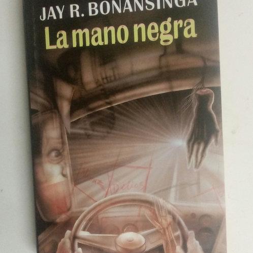 La mano negra (Jay R. Bonansinga)