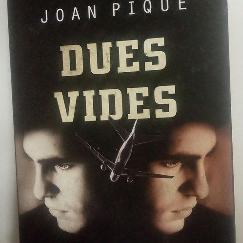 Dues Vides (Joan Piqué)