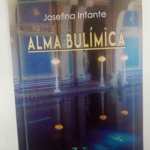 Alma bulímica (Josefina Infante)
