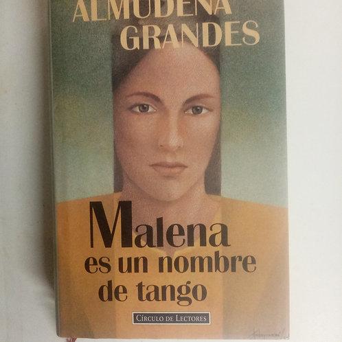 Malena es un nombre de tango (Almudena Grandes)