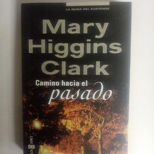 Camino hacia el pasado (Mary Higgins Clark)