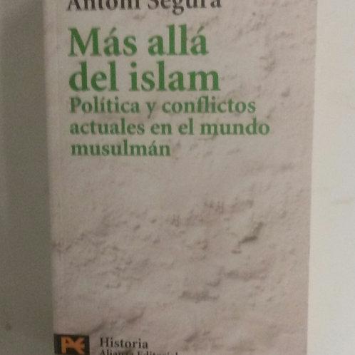 Más allá del Islam (Antoni Segura)