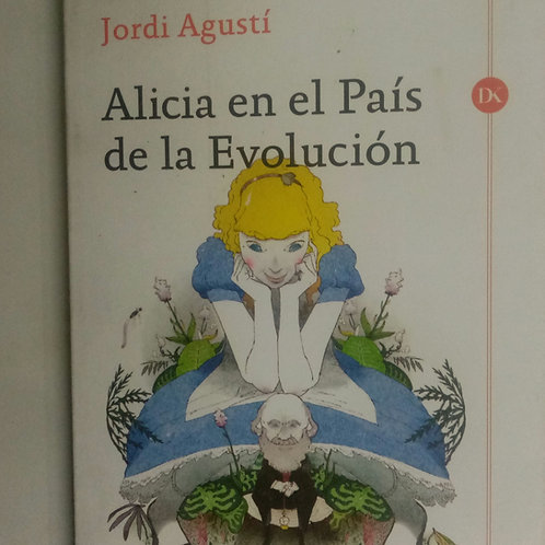 Alicia en el País de la Evolución (Jordi Agustí)