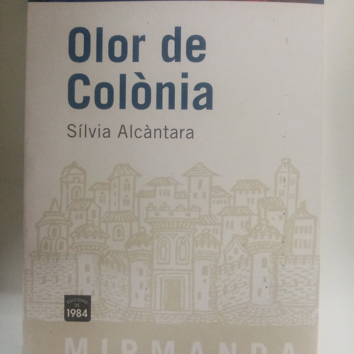 Olor a Colonia (Silvia Alcantara)