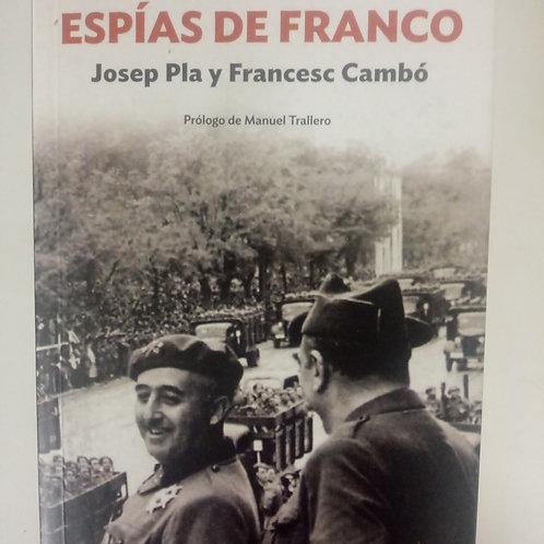 Espías de Franco. Josep Pla y Francesc Cambó (Josep Guixa)