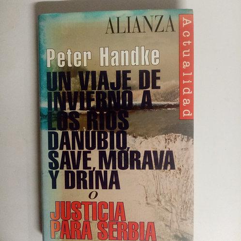 Un viaje de invierno a los ríos Danubio, Save, Mórava y Drína (Peter Handke)