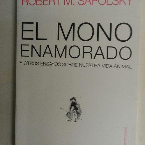El mono enamorado (Robert M. Sapolsky)