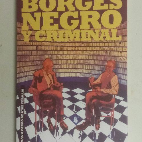 Borges negro y criminal. Un homenaje argentino a Paco Camarasa