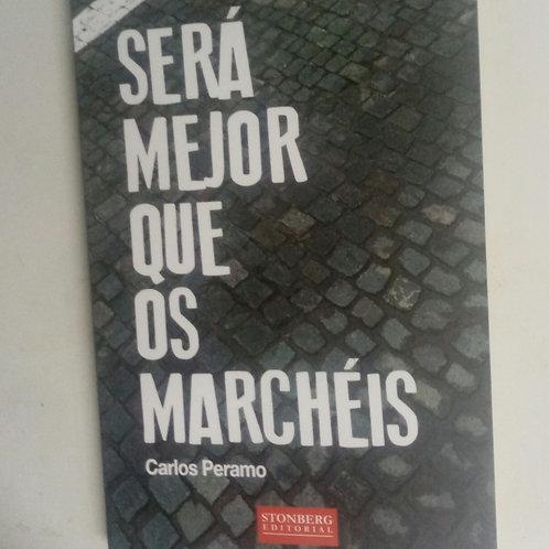 Será mejor que os marchéis (Carlos Peramo)