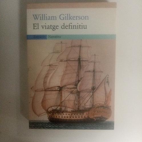 El viatge definitiu (William Gilkerson)