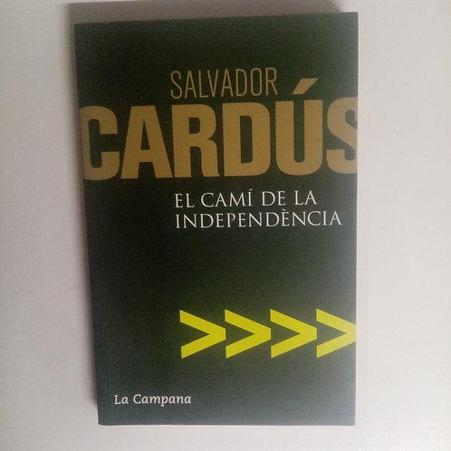 El camí de la independencia (Salvador Cardús)
