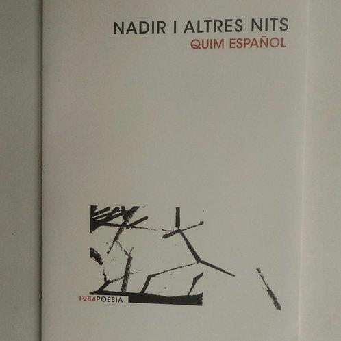 Nadir y altres nit (Quim Español)