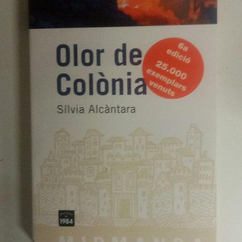 Olor de Colonia (Sílvia Alcántara)