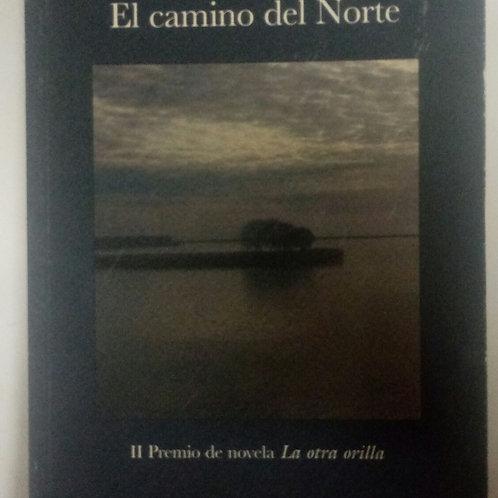 El camino del Norte (Horacio Vázquez-Rial)
