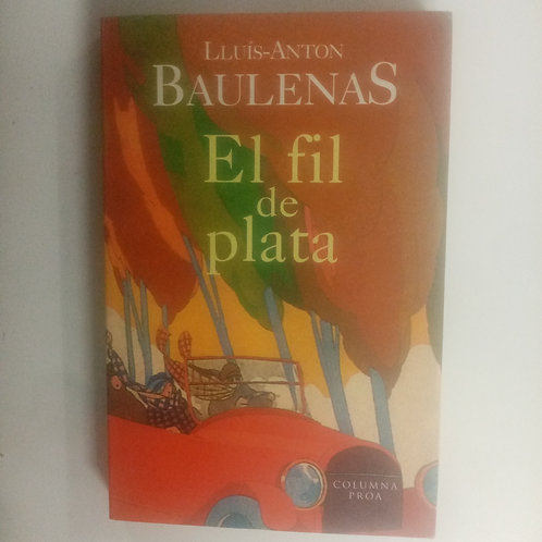 El fil de plata (Lluís-Anton Baulenas)