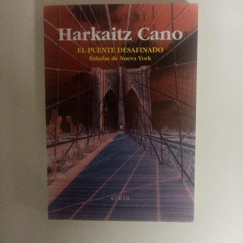 El puente desafinado (Harkaitz Cano)